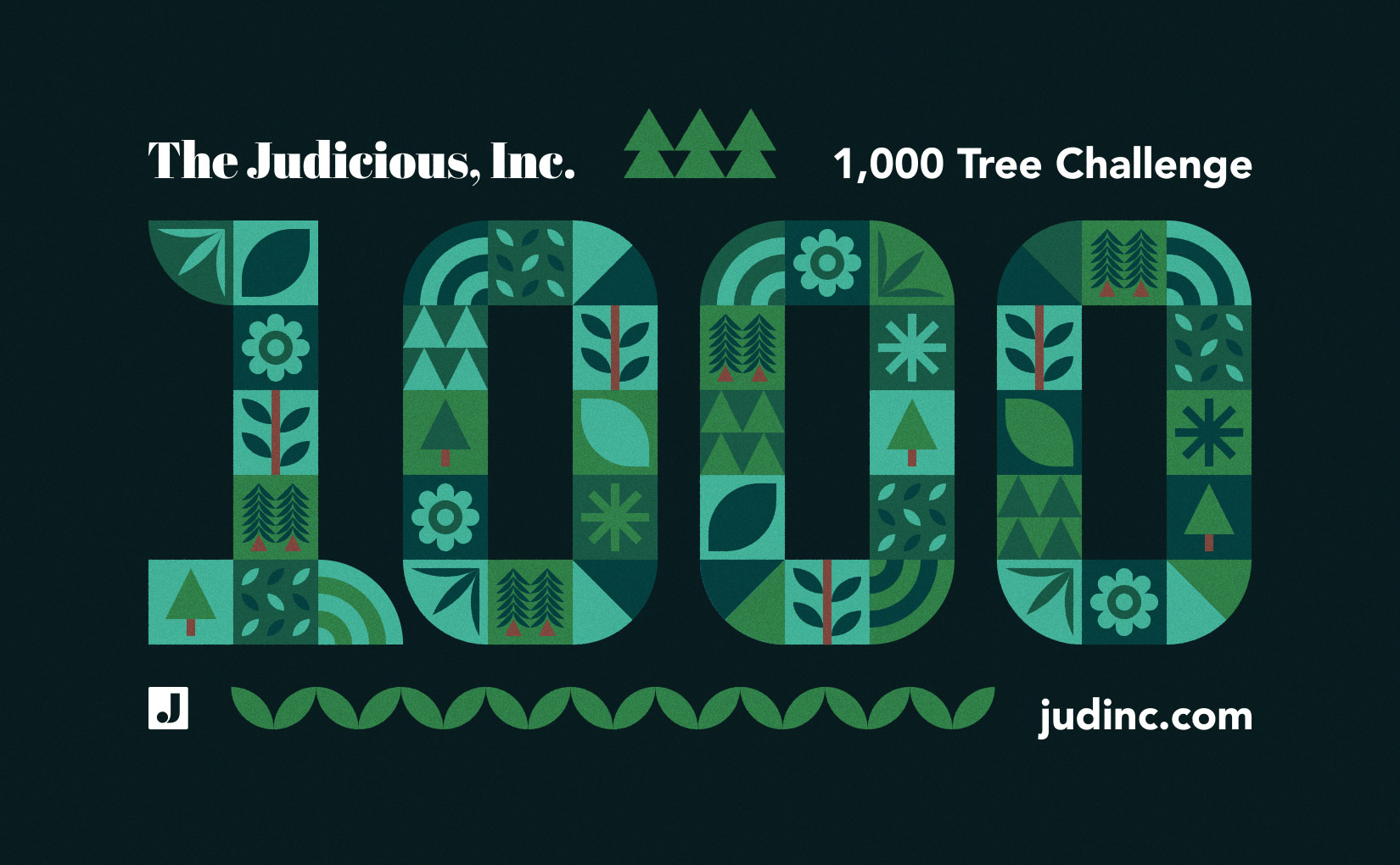 The Judicious, Inc. 1,000 Tree Challenge